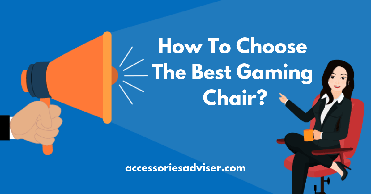 How-To-Choose-The-Best-Gaming-Chair