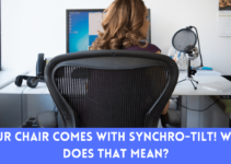 Your Chair Comes With Synchro-Tilt! What Does That Mean?